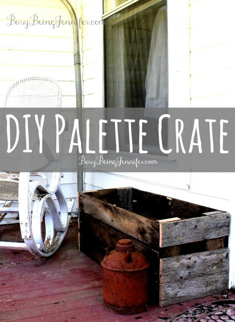 DIY-Palette-Crate-BusyBeingJennifer.com-101HandmadeDays-748x1024