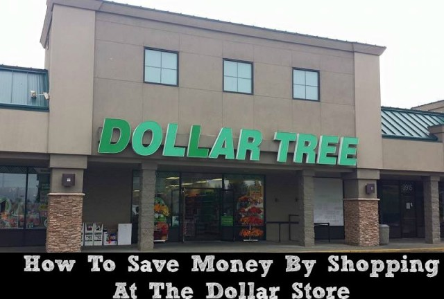 How-To-Save-Money-By-Shopping-At-The-Dollar-Store
